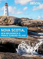 Moon Nova Scotia, New Brunswick & Prince Edward Island (Travel Guide) by Hempst