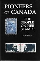 """Pioneers of Canada: The people on her stamps"" by Alan Salmon $19.95"