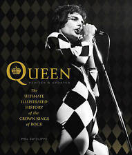Queen: The Ultimate Illustrated History of the Crown Kings of Rock by Phil Sutcliffe (Paperback, 2015)