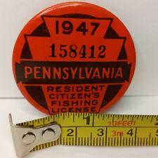 1947 Pennsylvania Resident Citizen's Pin Back Button Fishing License