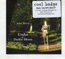 (HR362) John Murry, Under A Darker Moon - 2017 DJ CD