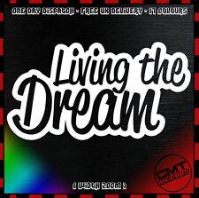 Viviendo el sueño de coche/Van Calcomanía Adhesivo Parachoques Novedad JDM Euro Dub - 17 Colores