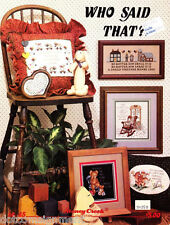Stoney Creek Collection Bk 45 WHO SAID THAT in Counted Cross Stitch Booklet