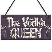 Vodka Queen Funny Alcohol Friendship Gift Birthday Home Bar Hanging Wall Sign