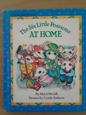 The Six Little Possums At Home, 1982, Marci McGill, Very Good cond., 1st/1st