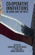 Cooperative Innovations in China and the West (2014, Hardcover)
