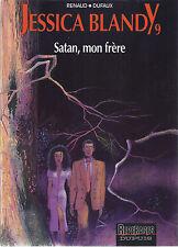 BD  Jessica Blandy - N°7 - Satan,mon frère. - E.O.1993 - TBE - Renaud