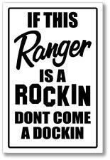 RANGER  - ROCKIN & DOCKING SIGN   -alum, top quality