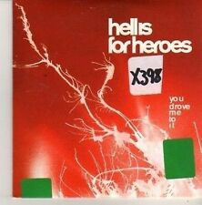 (CN32) Hell Is For Heroes, You Drove Me To It - 2001 DJ CD