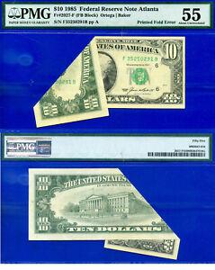 Error Note - 1985 $10 FRN (( Printed Fold Error )) PMG About-UNC 55 # F5250291B-