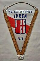 GAGLIARDETTO UNIONE SPORTIVA IVREA 1918 football PENNANT