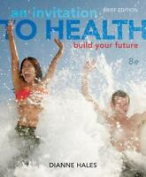 An  Invitation To Health Brief Edition by Dianne Hales