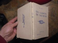 Antoine Redier  LES CADETS DE SAUMUR ( Ecole de Cavalerie ) 1940
