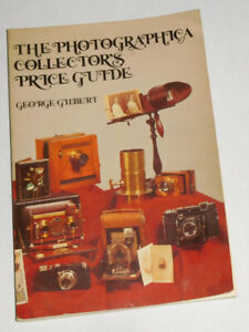 The Photographic Collector's Price Guide, 1977 George Gilbert