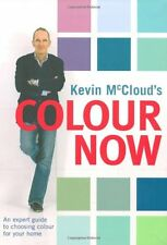 Kevin McCloud's Colour Now: An Expert Guide to Choosing Colours for Your Home,K