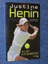 Justine Hénin Jeu set et fin de matches C. MOREAU et F. ARTIGAS
