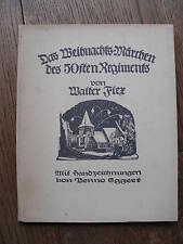 Walter Flex the Weihnachts-Märchen Des 50. Regiment 1. Edition