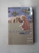FRANCESCO D ASSISI Franco Cardini Famiglia Cristiana 1989 I protagonisti storia