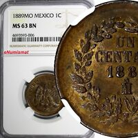 Mexico SECOND REPUBLIC Copper 1889 Mo 1 Centavo NGC MS63 BN   KM# 391.6