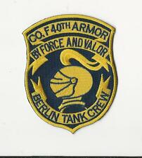 US ARMY PATCH - CO.F 40TH ARMOR - BERLIN TANK CREW - BY FORCE AND VALOR