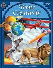Write Creatively Workbook Grades 4-8 by Williams