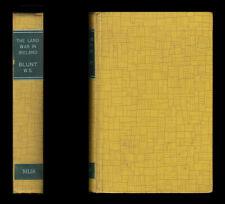 Wilfrid Scawen Blunt 1912 THE LAND WAR IN IRELAND Parnell HOME RULE Arrest CAIRO