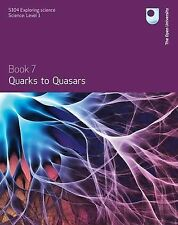 Quarks to Quasars by A. Norton (Paperback, 2008) Open University text book