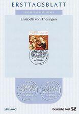 BRD 2007: Heilige Elisabeth vom Thüringen! Ersttagsblatt der Nr. 2628! 1607