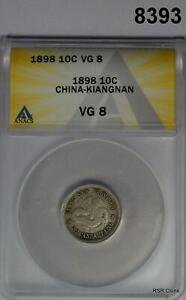 1898 10 CENT CHINA KINGDOM KIANGNAN ANACS CERTIFIED VG8 #8393