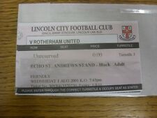 01/08/2001 Ticket: Lincoln City v Rotherham United [Friendly]  . Any faults with