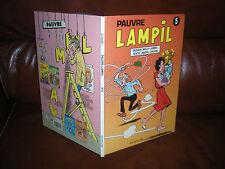 PAUVRE LAMPIL N°5 - LAMBIL / CAUVIN - EDITION ORIGINALE 1990