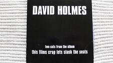 David Holmes This Films Crap Lets Slash The Seats (Rare/VGC) UK Promo CD