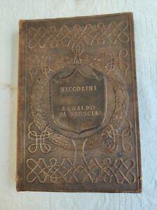 Classici Italiani. Serie III, vol. LXVII. Niccolini. Arnaldo da Brescia.
