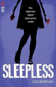 Sleepless (Red Eye) by Lou Morgan  **NEW PAPERBACK**