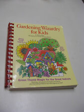 GARDENING Wizardry for KIDS by Patricia Kite 220 pgs Spiral Bound Paperback 1995