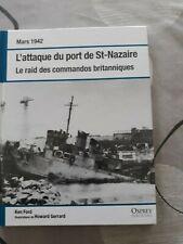 L'attaque du port de st Nazaire mars 1942 Ford Osprey 2010 94 pages