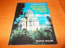 domenico marcucci santuari mariani d'italia storia fede arte 1992 a colori