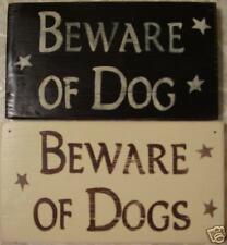 BEWARE OF DOG DOGS Sign WARNING Plaque Rustic Primitive Wood Fence U Pick Color