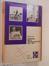 GENOCIDIO NELLA CROAZIA SATELLITE 1941 1945 Edmond Paris CDE Fatti e figure 1976