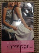 GOSSIP GIRL NOVEL BOOK ONLY IN YOUR DREAMS PAPERBACK EUC