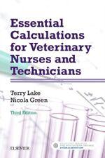 Essential Calculations for Veterinary Nurses and Technicians, 3e . 9780702068072