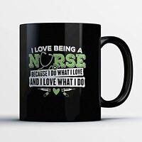 Nurse Coffee Mug - I Love What I Do - Adorable 11 oz Black Ceramic Tea Cup - Cut