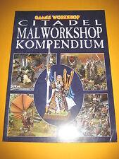 Warhammer 40k - Fantasy - Citadel Malworkshop Kompendium III