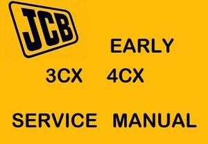 JCB 3cx 4cx Early Service Maintainance Manual CD M/C No 290,000 to 400k