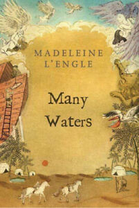 Many Waters (Madeleine L'Engle's Time Quintet) by L'Engle, Madeleine