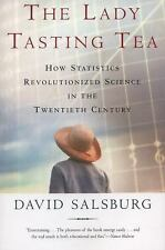 The Lady Tasting Tea : How Statistics Revolutionized Science in the Twentieth...
