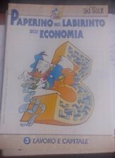 LIBRO PAPERINO NEL LABIRINTO DELL'ECONOMIA VOL 3 LAVORO E CAPITAL IL SOLE 24 ORE
