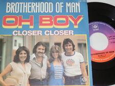"7"" - BROTHERHOOD OF MAN Oh Boy & Closer Closer-France DIFF 1977 # 3192"