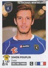 N°391 SIMON POUPLIN # FRANCE FC.SOCHAUX VIGNETTE STICKER  PANINI FOOT 2013