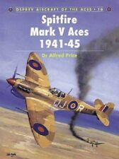 Osprey Aircraft of the Aces-Spitfire Mark V Aces 1941-45 No. 16